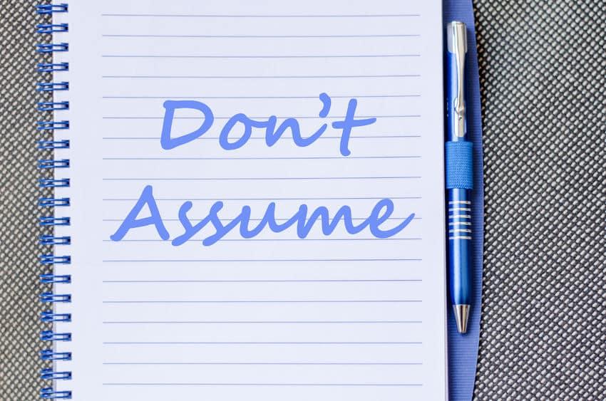 4 ההסכמות והקריירה – הסכמה שלישית – אל תניחו הנחות